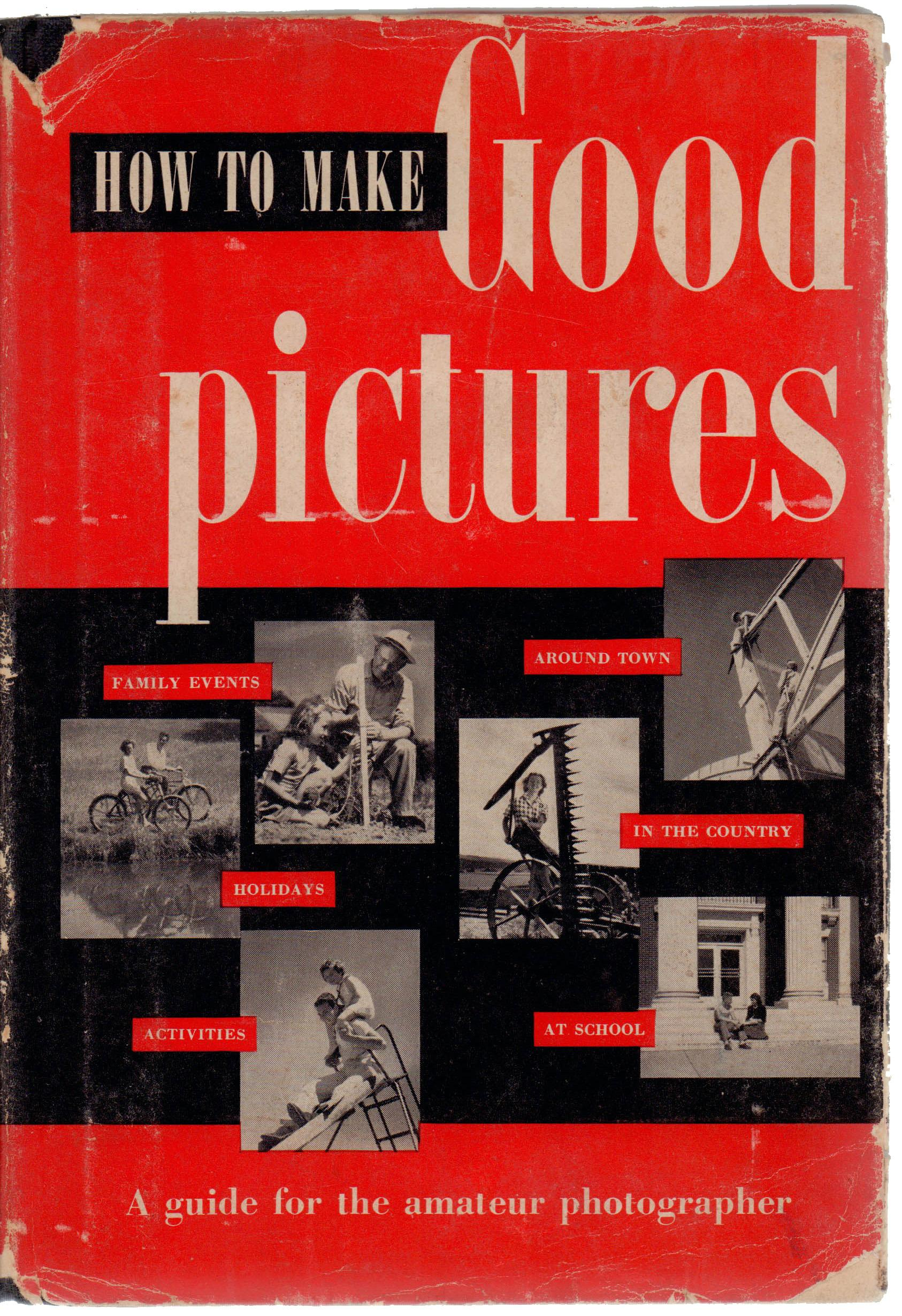 How To Make A Book Hardcover : Quot how to make good pictures a guide for the amateur