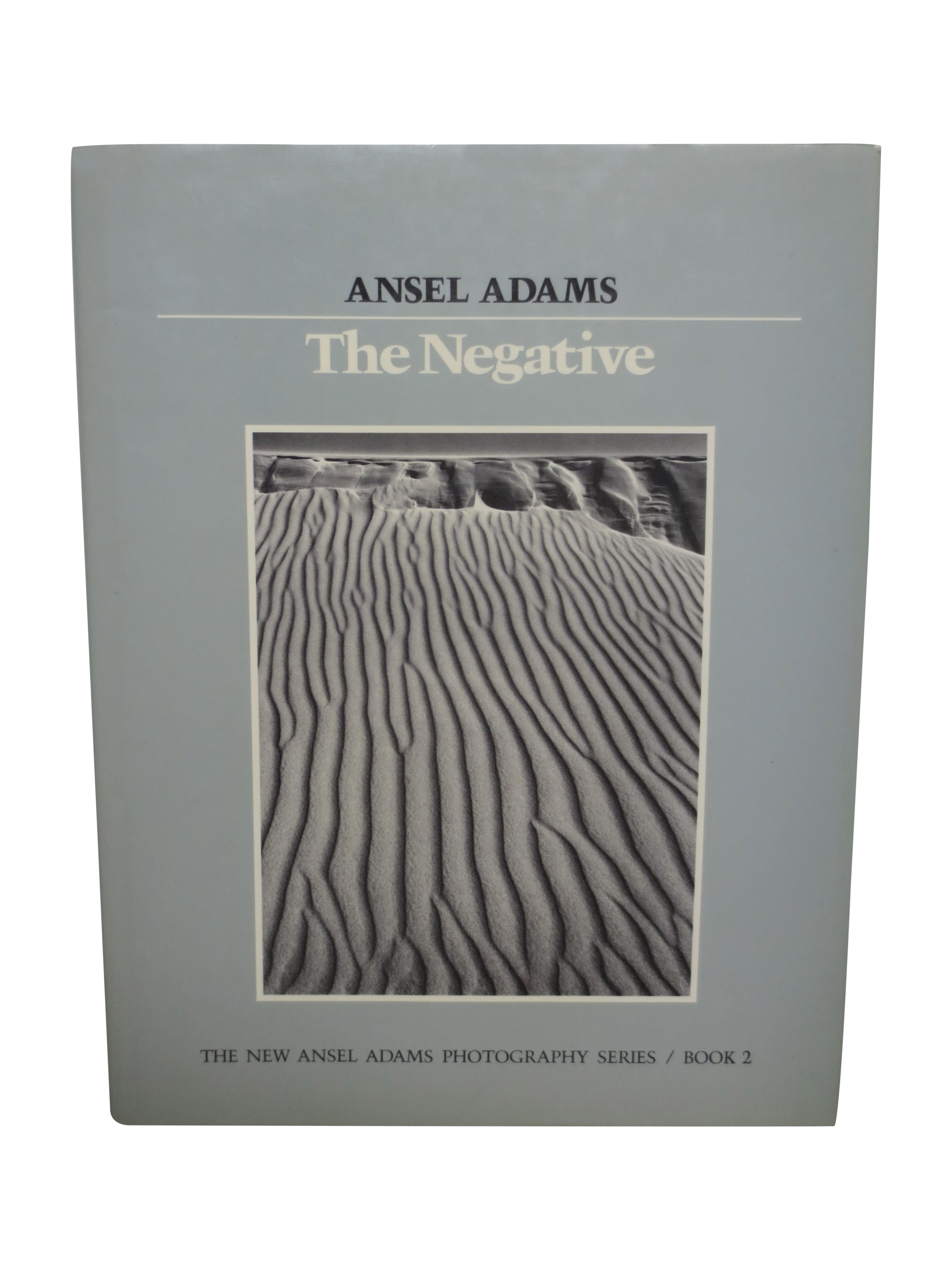 The Negative by Ansel Adams First Edition