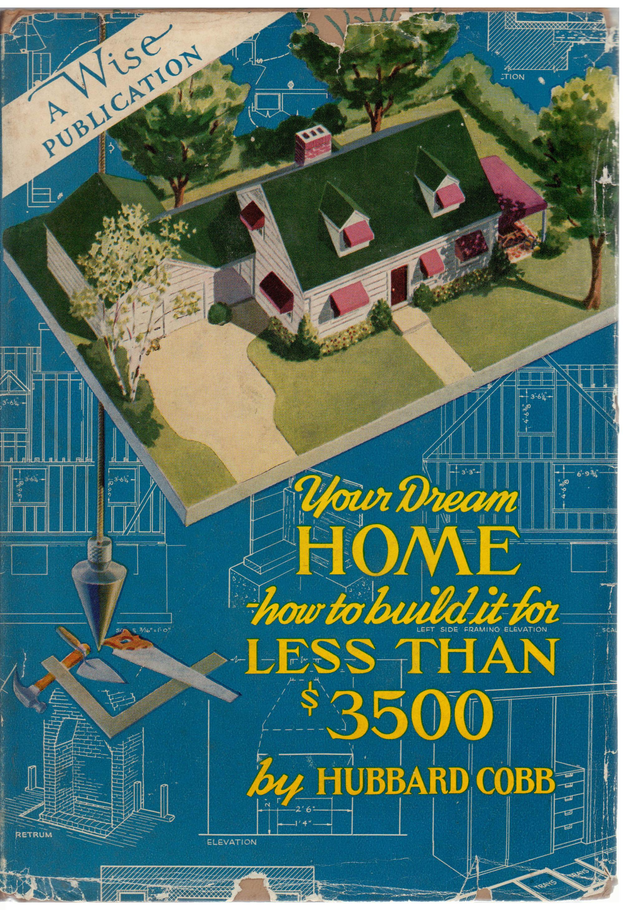Your dream home how to build it by hubbard cobb chairish for Build dream home online for fun