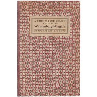 """Brief & True Report Concerning Williamsburg in Virginia"" 1941 Book"