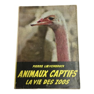 """Animaux Captifs French Zoos"" 1954 Book"