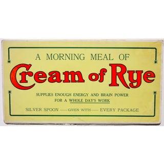 Cream of Rye Sign, Circa 1910