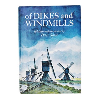 1969 Peter Spier Vintage Of Dikes and Windmills Book