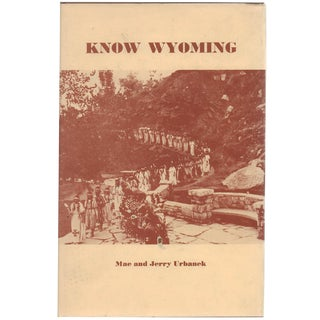 Know Wyoming: A Guide To Its Literature