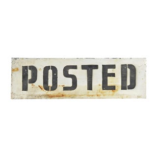 """Posted"" Painted Metal Sign"