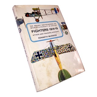 "Pocket Encyclopedia ""Fighters 1914-1919"" by Kenneth Munson"