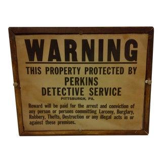 Vintage Warning Sign Circa 1930