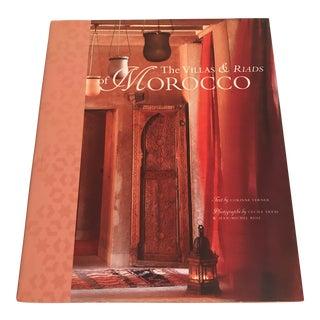 """""""The Villas & Riads of Morocco"""" Design Book"""