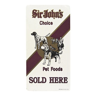 Sir John's Choice Pet Food Advertising Sign