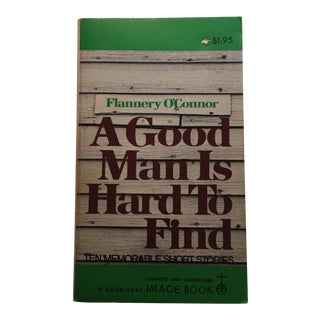 A Good Man Is Hard to Find Flannery O'Connor