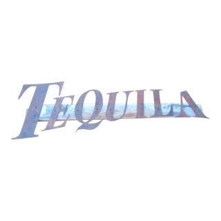 Industrial Metal Tequila Bar Restaurant Sign Barware