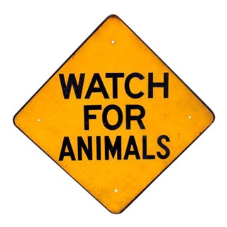 Watch for Animals Porcelain Sign