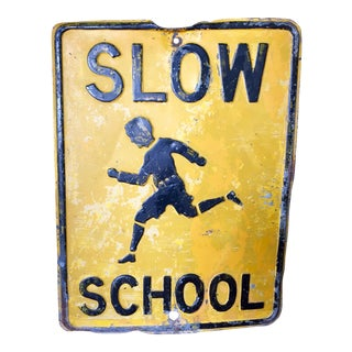 Vintage Slow School Sign