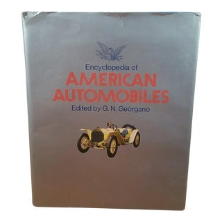 Encyclopedia of American Automobiles, Edited by G.N. Georgano