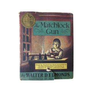 My Matchlock Gun by Walter Edmonds, 1952 Book