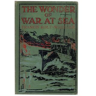 The Wonder of War at Sea