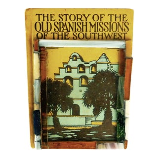 """The Story of the Old Southwest Spanish Missions"" 1939 Book"