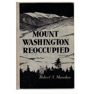 Mount Washington Reoccupied by Robert S. Monahan