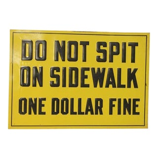 """1930s Embossed Metal Sign """"One Dollar Fine"""""""
