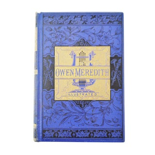 The Poetical Works of Owen Meredith Illustrated Hardbound Book - 1881