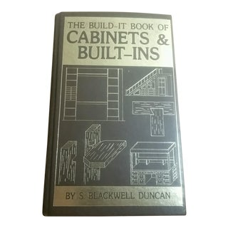 The Build-It Book of Cabinets and Built-Ins/First Edition, First Printing