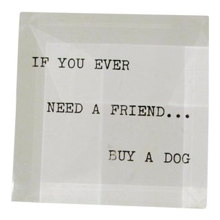 'If You Ever Need a Friend...' Lucite Paperweight 1970s Mid Century Modern