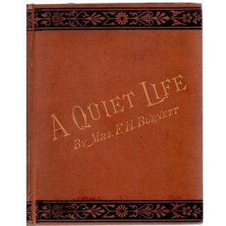 A Quiet Life by Mrs. Frances Hodgson Burnett
