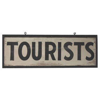 """19th Century Original Painted """"Tourists"""" Sign from the State of Maine"""