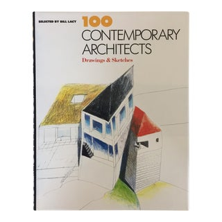 100 Contemporary Architects Selected by Bill Lacy