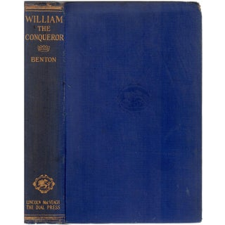 """""""The Life of William the Conqueror: From the Early Chronicles"""" by Sarah Henry Benton"""