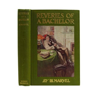 Reveries of a Bachelor, 1906