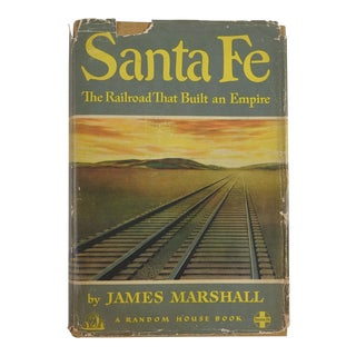 """Santa Fe: The Railroad That Built an Empire"" Vintage Book"
