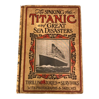 1912 The Sinking of the Titanic & Great Sea Disasters With Photos & Sketches