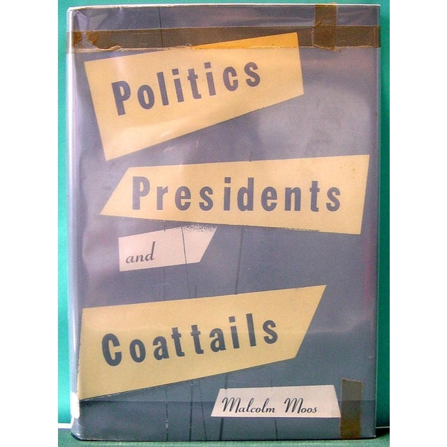 Politics, Presidents, and Coattails Book - Image 2 of 7