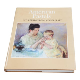 American Pastels From the Metropolitan Museum Book