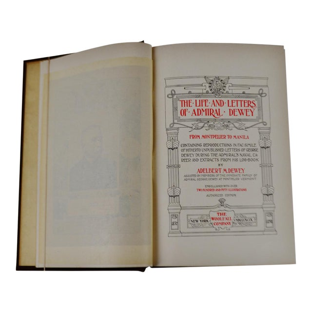 Antique 1899 The Life and Letters of Admiral Dewey Illustrated Book Spanish American War Manila Bay - Image 1 of 9