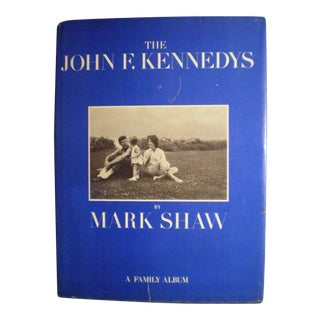 The John F. Kennedys by Mark Shaw a Family Album Book Club Ed. 4th Printing