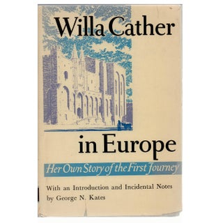 Willa Cather in Europe: Her Own Story Book