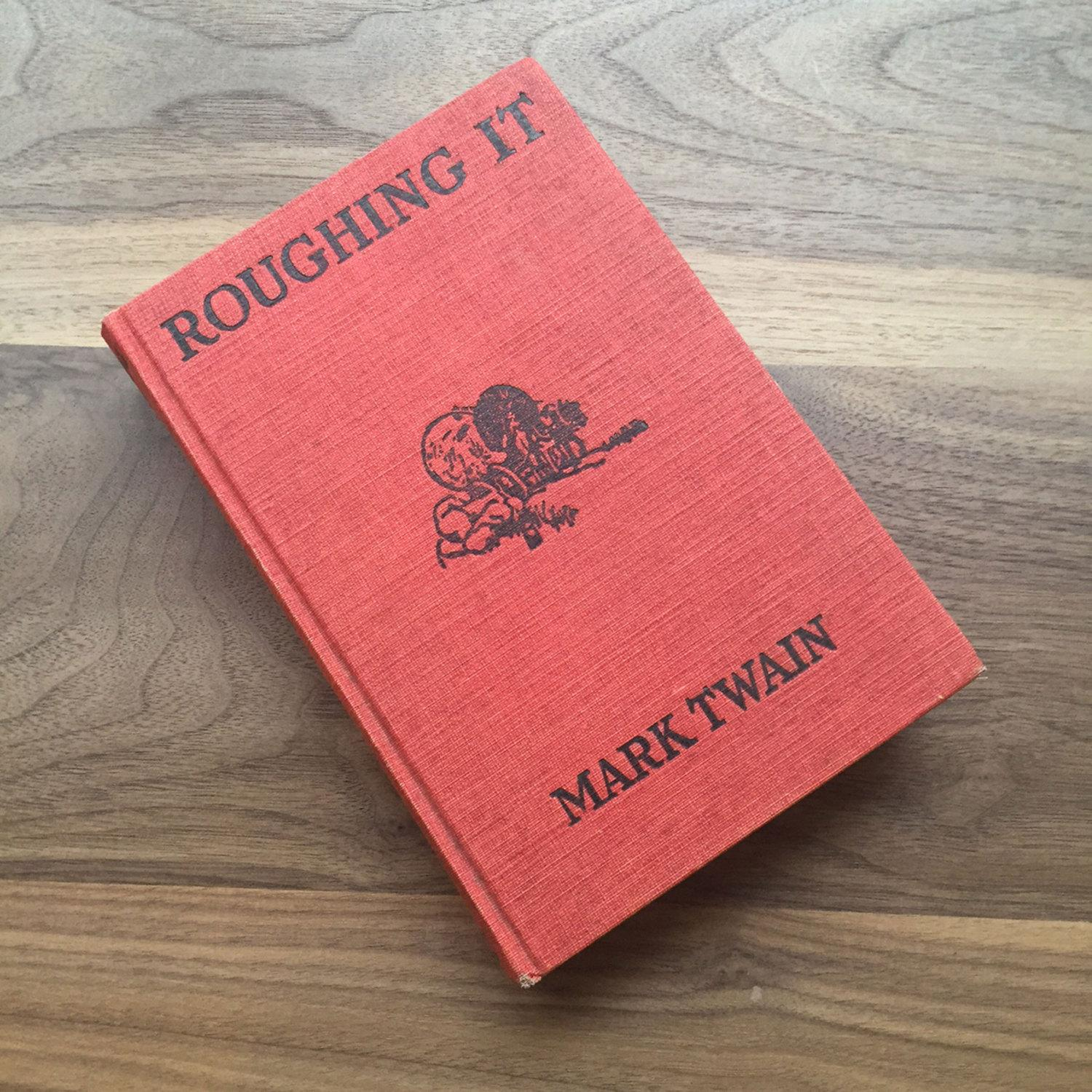 roughing it by mark twain A semi-autobiographical travel account written by american humorist mark twain it was authored during 1870¿71 and published in 1872 as a prequel to his first book innocents abroad.