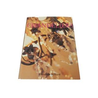 Chandeliers by Elizabeth Hilliard Hardcover