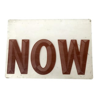 """Now"" Graphic Sign"