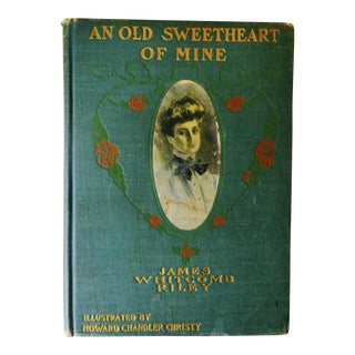 'An Old Sweetheart of Mine' by James Whitcomb Riley