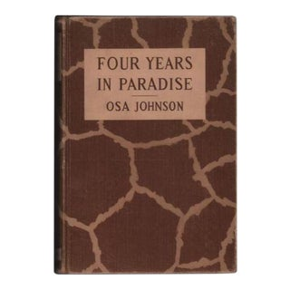 Vintage 1st Edition 'Four Years in Paradise' Book