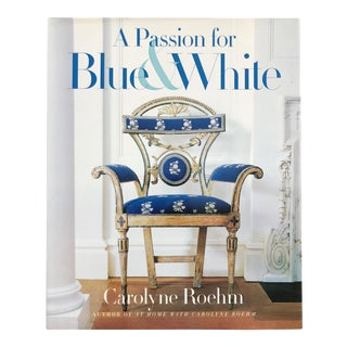 A Passion for Blue & White Book