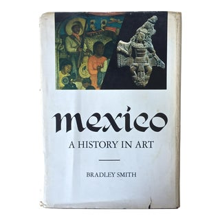"""Vintage """"Mexico: History in Art"""" Book, 1967"""