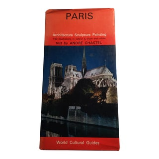 1971 Paris World Cultural Guide Book by Andre Chastel