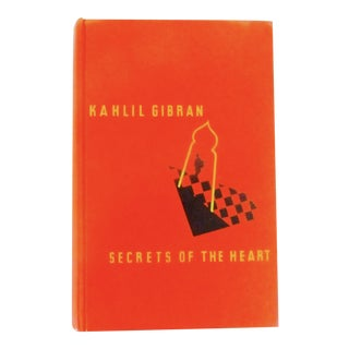 Secrets of the Heart by Kahlil Gibran