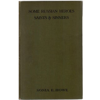 """""""Some Russian Heroes, Saints & Sinners"""" 1916 Book"""