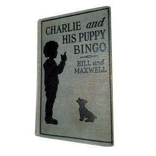 """Charlie and His Puppy Bingo"" Book By Hill & Maxwell, 1927"
