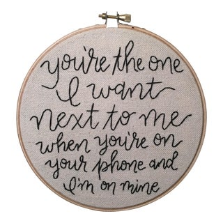 """You're the One"" Embroidered Artwork"